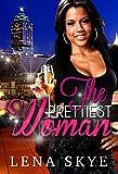 The Prettiest Woman (Billionaire BWWM Romance)
