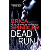 Dead Run | [Erica Spindler]