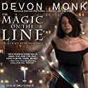 Magic on the Line: Allie Beckstrom Series, Book 7 (       UNABRIDGED) by Devon Monk Narrated by Emily Durante