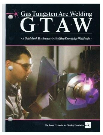 Gas Tungsten Arc Welding a Guidebook to Advance Arc Welding Knowledge Worldwide (Gas Tungsten Arc Welding compare prices)
