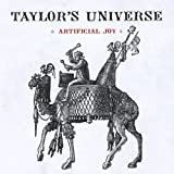 Artificial Joy by Taylor's Universe (2010-04-20)