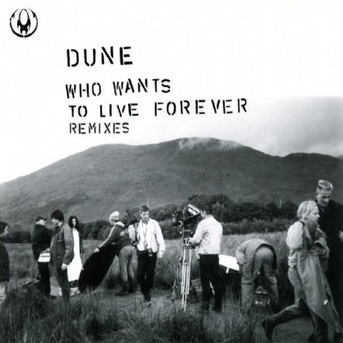 Dune - Who Wants To Live Forever Remixes (Maxi CD) - Zortam Music