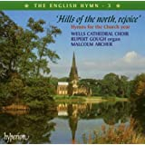 The English Hymn : Hills of the north, rejoice