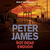 Not Dead Enough | [Peter James]
