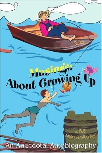 Reflexiones: Sobre crecer, una autobiografía anecdótica