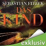 Das Kind | Sebastian Fitzek