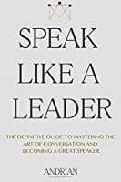 Speak Like a Leader Front Cover