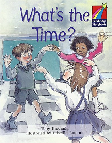 CS2: What's the Time? ELT Edition (Cambridge Storybooks)
