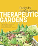 Therapeutic Gardens: Design for Heali...