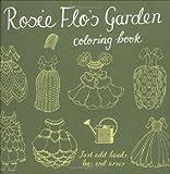 Rosie Flo's Garden Coloring Book (Rosie Flo's Coloring Books)