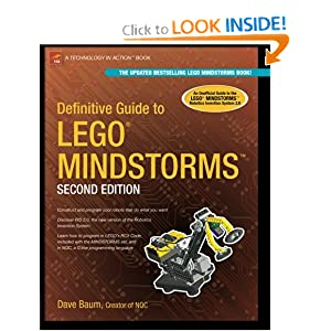 Definitive Guide to LEGO MINDSTORMS, Second Edition Dave Baum