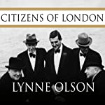 Citizens of London by Lynn Olson on Audible
