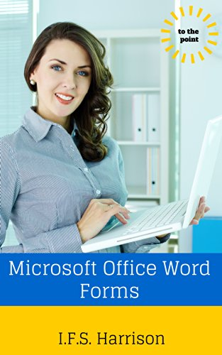 Microsoft Office Word Forms (To The Point Book 13)