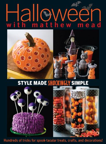 Halloween With Matthew Mead: Style made shockingly simple by Matthew Mead