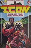 img - for ICON #1, (FIRST ISSUE COLLECTOR'S ITEM), MAY 1993 book / textbook / text book