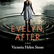 Evelyn, After: A Novel | [Victoria Helen Stone]