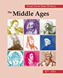 img - for Great Lives from History: The Middle Ages, 477-1453 book / textbook / text book