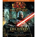 Star Wars: The Old Republic: Deceived (       ungekürzt) von Paul S. Kemp Gesprochen von: Marc Thompson