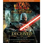 Star Wars: The Old Republic: Deceived (       UNABRIDGED) by Paul S. Kemp Narrated by Marc Thompson