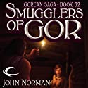 Smugglers of Gor: Gorean Saga, Book 32 Audiobook by John Norman Narrated by Shannon Gunn, Lucky Summer