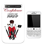 764 - Make Up Quote Confidence I Wear It Like Make Up Design Blackberry classic Q20 Fashion Trend CASE Gel Rubber Silicone All Edges Protection Case Cover