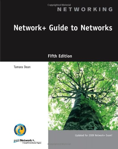 Network+ Guide to Networks (Networking (Course Technology))