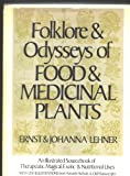 img - for Folklore and Odysseys of Food and Medicinal Plants book / textbook / text book