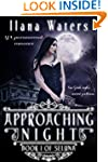 Approaching Night: Book I of Seluna (...