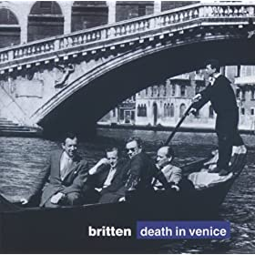 "Britten: Death in Venice, Op.88 / Act 2 - ""The Wind Still Blows From the Land"""