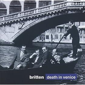 """Britten: Death in Venice, Op.88 / Act 2 - """"So It Is True"""""""