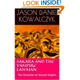 Sakara and the Vampire Lawman: The Chronicles of Alucard Heights (The Chronicle of Alucard Heights)