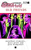 Bernice Summerfield Old Friends (1844352420) by Platt, Marc