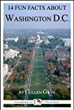 14 Fun Facts About Washington DC: A 15-Minute Book (15-Minute Books 51)