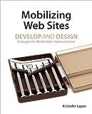 Mobilizing Web Sites