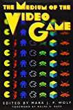 img - for The Medium of the Video Game book / textbook / text book