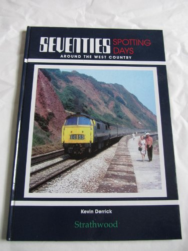 seventies-spotting-days-around-the-west-country