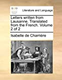 img - for Letters written from Lausanne. Translated from the French. Volume 2 of 2 book / textbook / text book