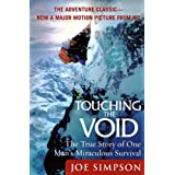 Touching the Void: The True Story of One Man&#39;s Miraculous Survivalby Joe Simpson