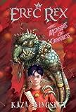Erec Rex: The Monsters of Otherness (Erec Rex) (Erec Rex)