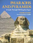 Pharaohs and Pyramids: Guide Through...