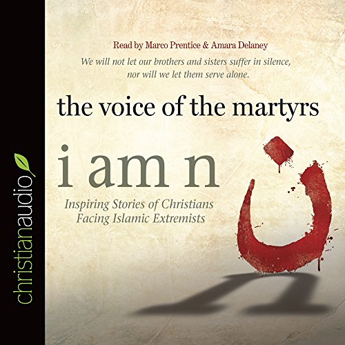 Download I Am N: Inspiring Stories of Christians Facing Islamic Extremists