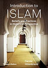 Introduction to Islam: Beliefs and Practices in Historical Perspective