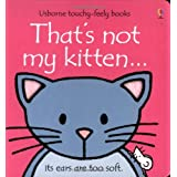 That's Not My Kitten (Usborne Touchy Feely Books)by Fiona Watt