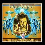 The Golden ALiEN by RiFF Raff