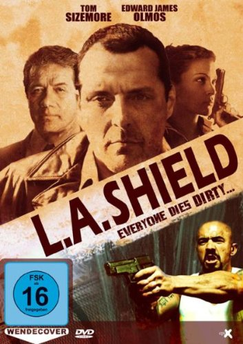 L.A. Shield - Everyone Dies Dirty ...