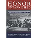 Honor Untarnished: A West Point Graduate's Memoir of World War II (Tom Doherty Associates Books) ~ William R. Forstchen