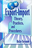 img - for Export-Import Theory, Practices, and Procedures book / textbook / text book