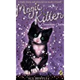 Magic Kitten. Classroom Chaosby Sue Bentley