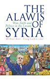 img - for The 'Alawis of Syria: War, Faith and Politics in the Levant (Urban Conflicts, Divided Societies) book / textbook / text book