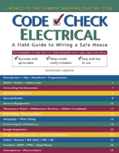 Download Code Check Electrical: An Illustrated Guide to Wiring a Safe House